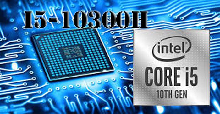cpu intel core i5-10300h
